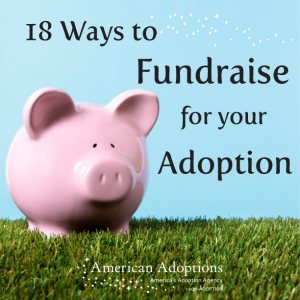 18 Ways to Fundraise for Your Adoption