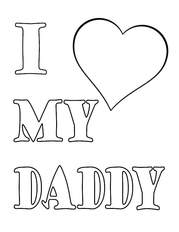i love my daughter coloring pages | I Love My Daddy | American Adoptions Blog